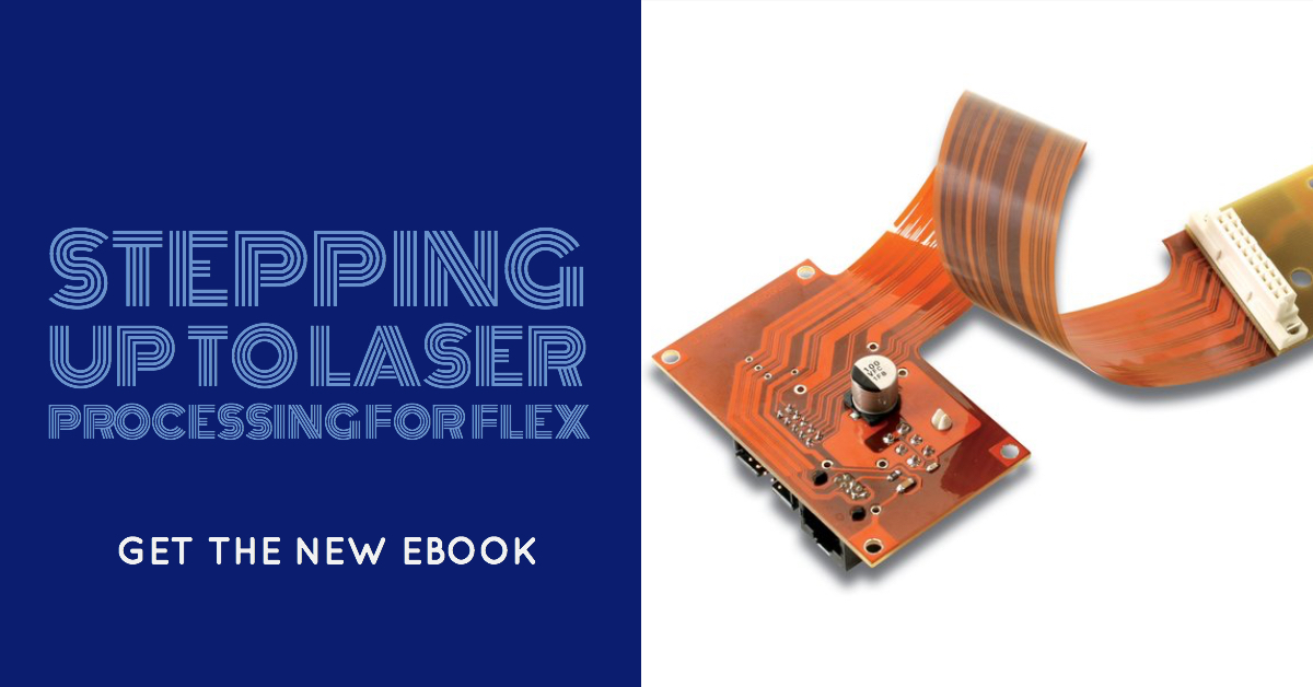 7 steps to add laser processing to your flex production